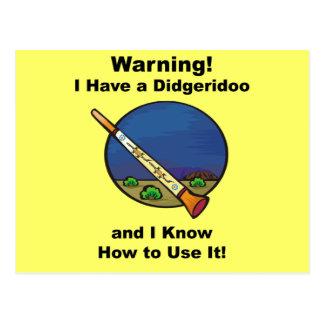 Warning! I Have A Didgeridoo Postcard