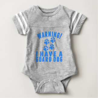 Warning I Have A Guard Dog Infant Bodysuit