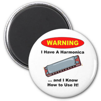 Warning! I Have A Harmonica ... 2 Inch Round Magnet