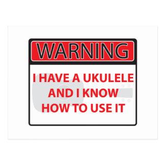warning I have a ukulele 2000Warning I have a Ukul Postcard