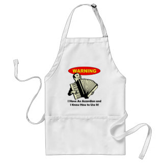 Warning! I Have An Accordion Adult Apron