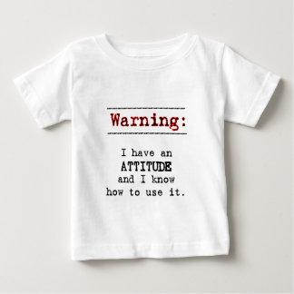 Warning: I have attitude Baby T-Shirt