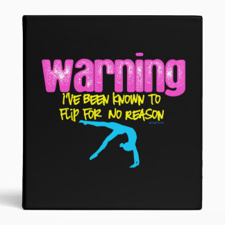 Warning: I Have Been Known to Flip For No Reason Binder
