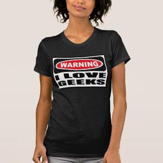 Warning I LOVE GEEKS Women's Dark T-Shirt