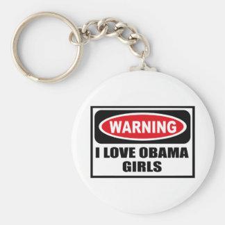 Warning I LOVE OBAMA GIRLS Key Chain