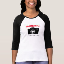 WARNING I MAY SNAP AT ANY TIME... T-Shirt