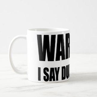 Warning I Say Dumb Things Coffee Mugs