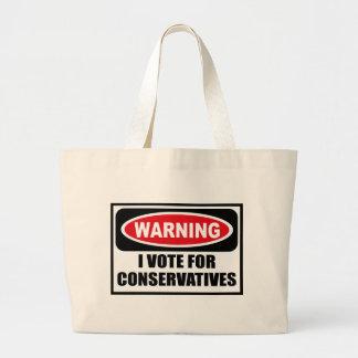 Warning I VOTE FOR CONSERVATIVES Bag