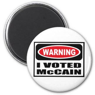 Warning I VOTED McCAIN Magnet