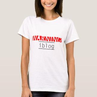 warning iblog T-Shirt