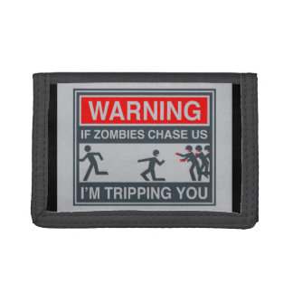 Warning if Zombies Chase up I am Tripping u Wallet