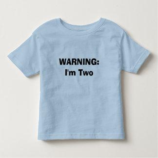 WARNING: I'm Two Toddler T-shirt