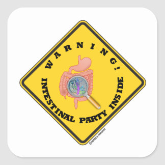Warning! Intestinal Party Inside (Guts Magnifying) Square Sticker