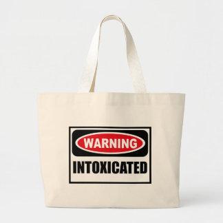 Warning INTOXICATED Bag