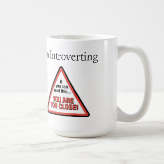 Warning: Introverting (lefty handed view) Coffee Mug