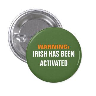 Warning Irish Activated Button