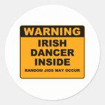 Warning, Irish Dancer Inside. Round Stickers