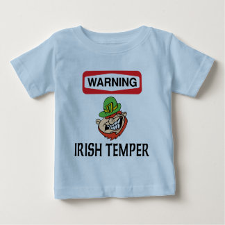 Warning Irish Temper Baby T-Shirt