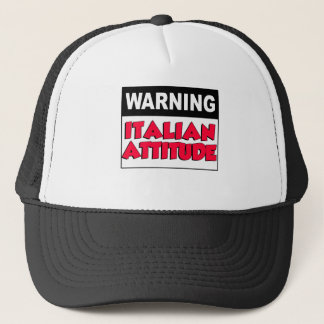 Warning Italian Attitude Trucker Hat