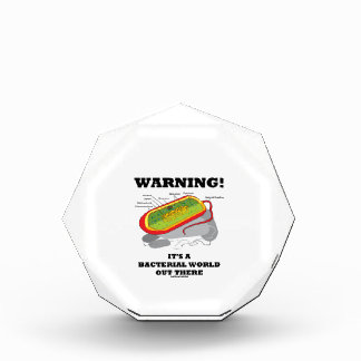 Warning! It's A Bacterial World Out There Award
