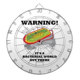 Warning! It's A Bacterial World Out There Dart Board
