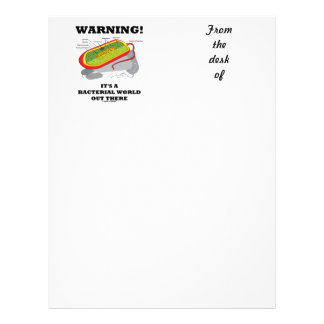 Warning! It's A Bacterial World Out There Letterhead