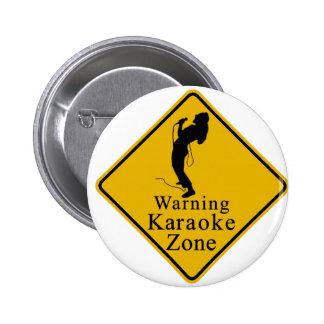 Warning karaoke zone 2 inch round button