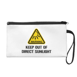WARNING - Keep Out of Direct Sunlight Wristlets