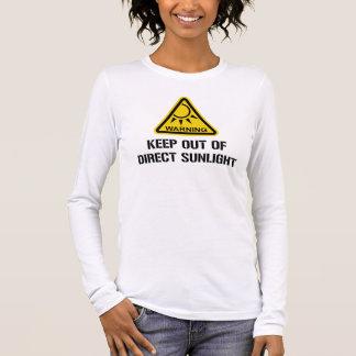 WARNING - Keep Out of Direct Sunlight Long Sleeve T-Shirt
