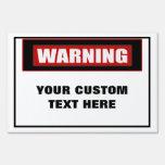 Warning Large Custom Yard Sign
