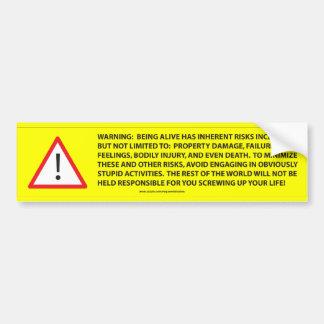 WARNING Life Has Risks Bumper Sticker