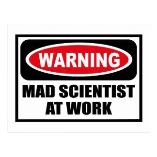 Warning MAD SCIENTIST AT WORK Postcard