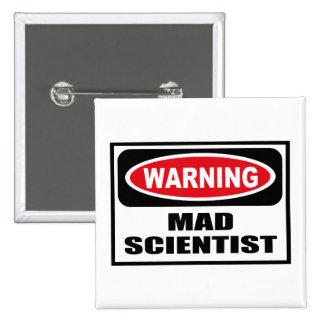 Warning MAD SCIENTIST Button