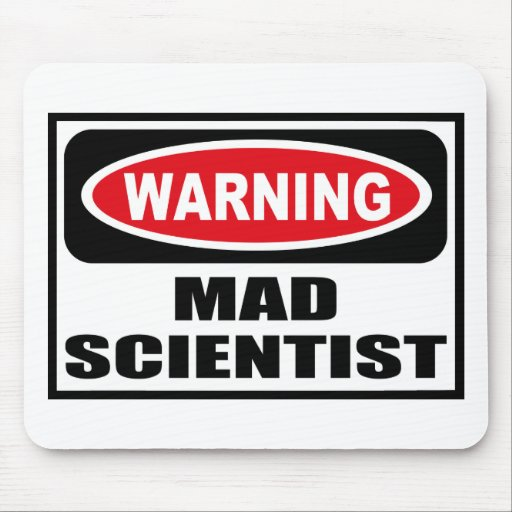 Warning MAD SCIENTIST Mousepad