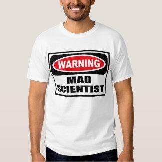 Warning MAD SCIENTIST T-Shirt