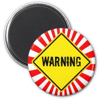 warning refrigerator magnet