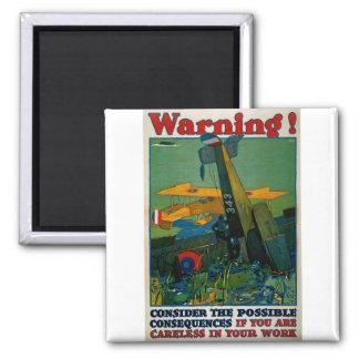 Warning! Magnet