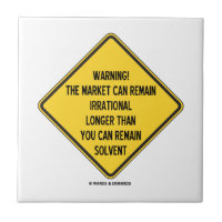 Warning! Market Can Remain Irrational Longer Than Small Square Tile