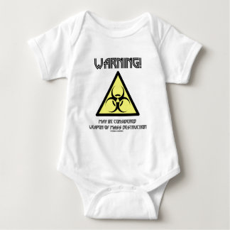 Warning! May Be Considered Weapon Mass Destruction Baby Bodysuit
