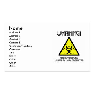 Warning! May Be Considered Weapon Mass Destruction Business Card