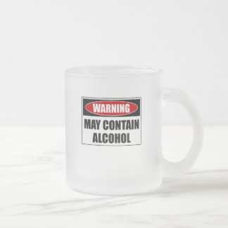 Warning May Contain Alcohol Frosted Glass Coffee Mug