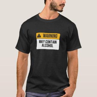 Warning - May Contain Alcohol T-Shirt