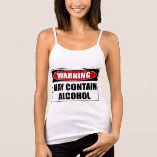Warning May Contain Alcohol Tank Top