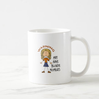Warning May Have Blonde Moments Classic White Coffee Mug