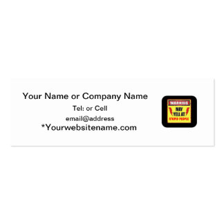 Warning may yell at stupid people business card template