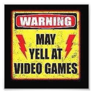 Warning May Yell at Video Games Photograph