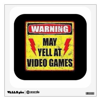 Warning May Yell at Video Games Room Decals