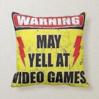 Warning May Yell at Video Games Throw Pillow