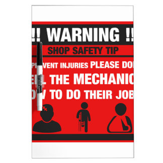 Warning - Mechanic Shop Safety Tips Dry-Erase Board