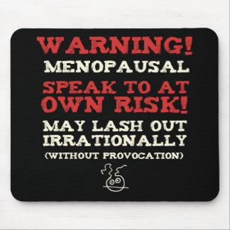 Warning Menopausal Mouse Pad